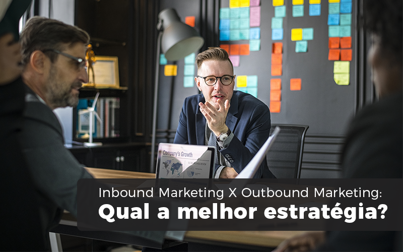 Inbound Marketing X Outbound Marketing - Blog - Squipp Consultoria e Assessoria Contábil